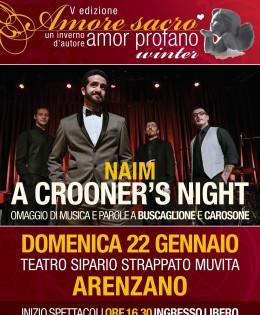 Naim: a crooner's night 22 gennaio ore 16:30 al Teatro Sipario Strappato Muvita di Arenzano